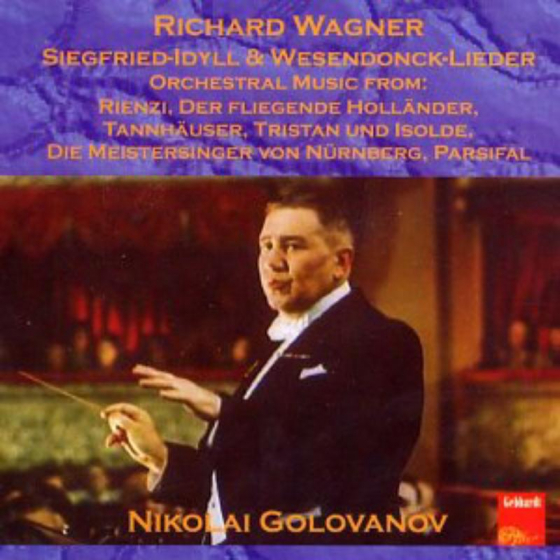 Golovanov Conducts Wagner