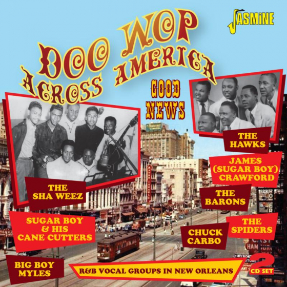 Doo Wop Across America - Good News - R&B Vocal Groups in New Orleans