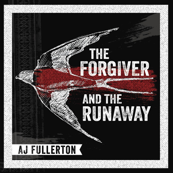 The Forgiver And The Runaway