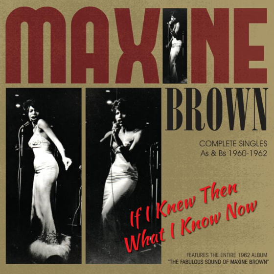 If I Knew Then What I Know Now - Complete Singles As & Bs 1960-1962