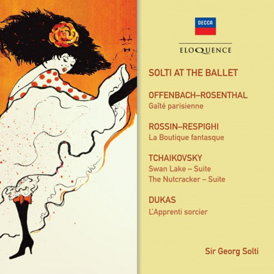 Solti At The Ballet: Offenbach, Rossini, Tchaikovsky, Dukas