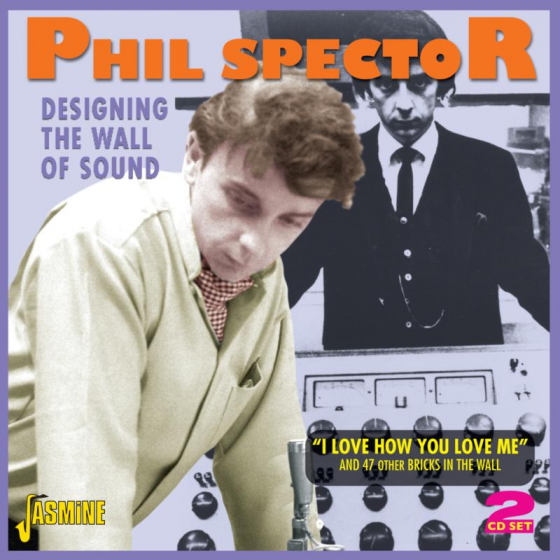 "Designing The Wall Of Sound - ""I Love How You Love Me"""