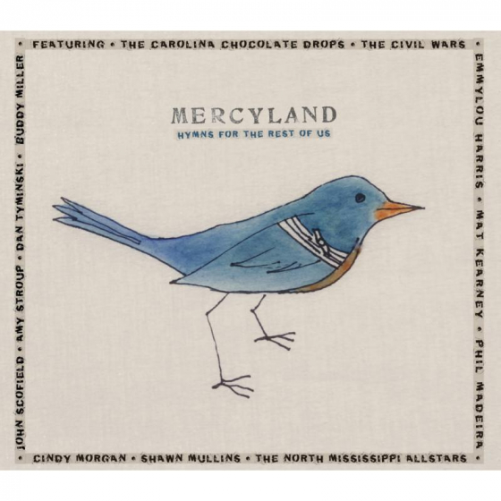 Mercyland: Hymns For The Rest Of Us