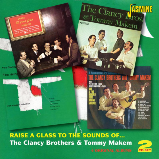 Raise A Glass To The Sounds Of The Clancy Brothers & Tommy M