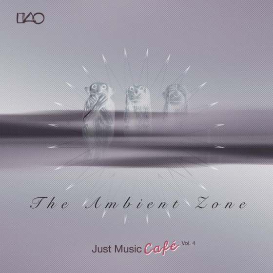 Just Music Cafe Vol. 4: The Ambient Zone