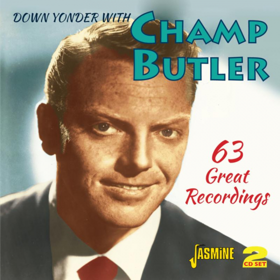 Down Yonder With Champ Butler - 63 Great Recordings