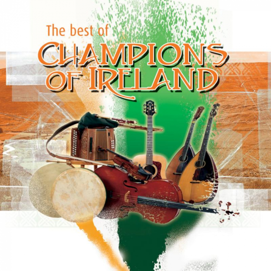 """The Best Of """"Champions Of Ireland"""""""