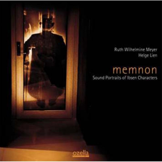 Memnon - Sound Portraits Of Ibsen Characters
