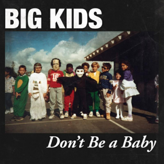 """Don't Be A Baby - 7"""""""
