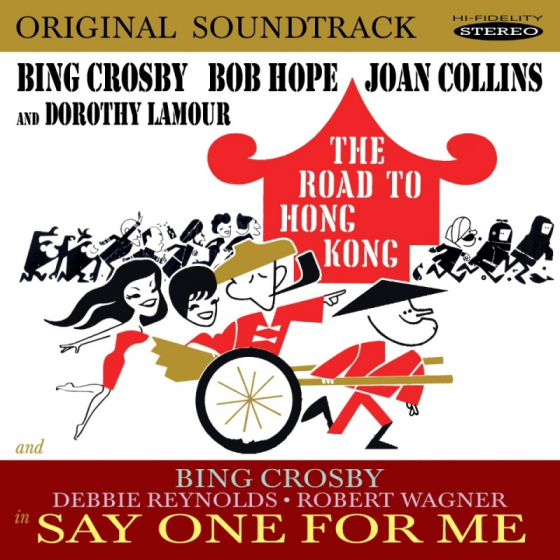 Road To Hong Kong &  Say One for Me (O.S.T.)