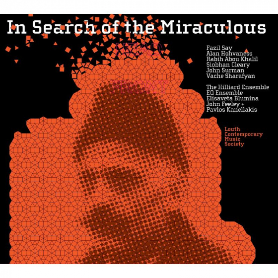 In Search of the Miraculous - Fazil Say, Alan Hohvaness, John Surman etc.