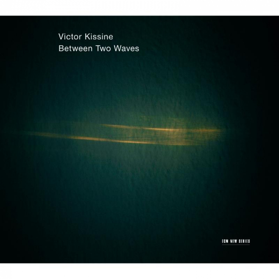 Victor Kissine: Between Two Waves