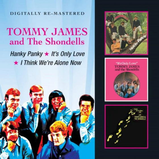 Hanky Panky / It's Only Love / I Think We're Alone Now