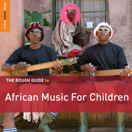 The Rough Guide to African Music for Children (Second Edition)