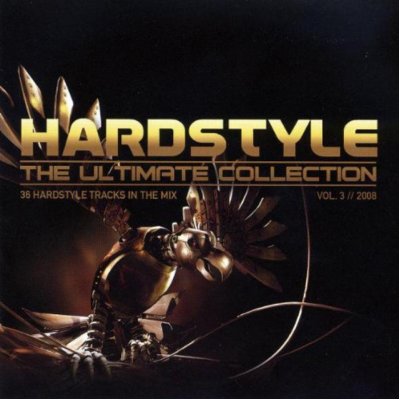 Hardstyle: The Ultimate Collection Vol. 3