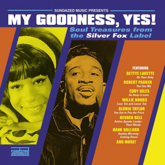 My Goodness, Yes! Soul Treasures From The Silver Fox Label (LP)