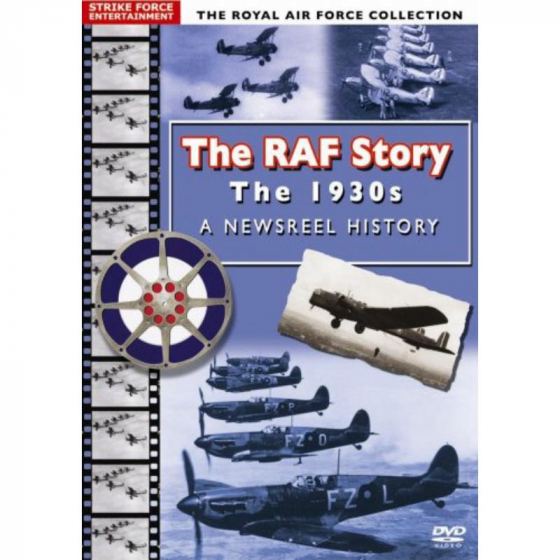 The RAF Story - The 1930s: A Newsreel History