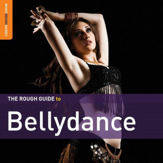 The Rough Guide to Bellydance (Second Edition)
