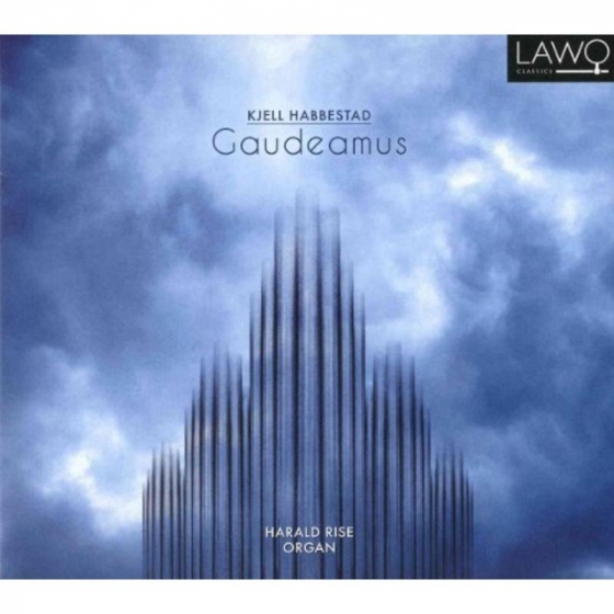 Gaudeamus and other works for Organ