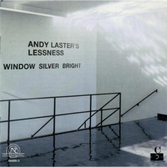 Andy Laster's Lessness: Window Silver Bright