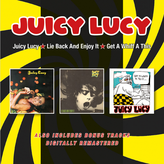 Juicy Lucy/Lie Back And Enjoy It/Get A Whiff A This + Bonus Tracks