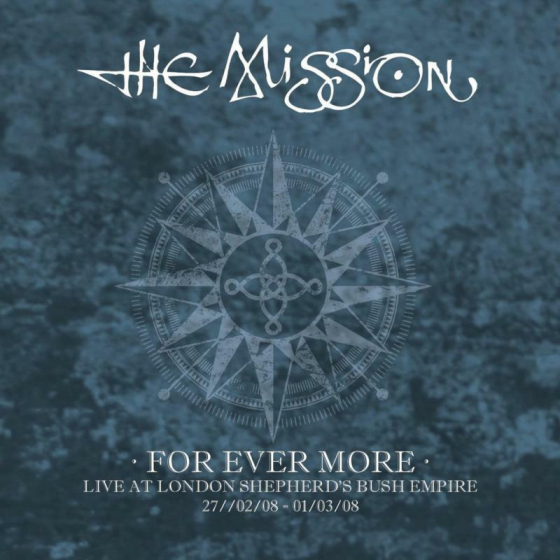 For Ever More: Live At London Shepherd's Bush Empire (2008)
