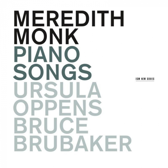 Meredith Monk: Piano Songs