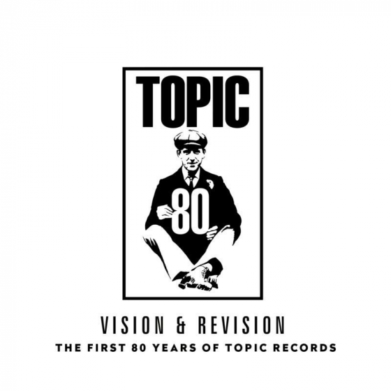 Vision & Revision: The First 80 Years Of Topic Records (2LP)