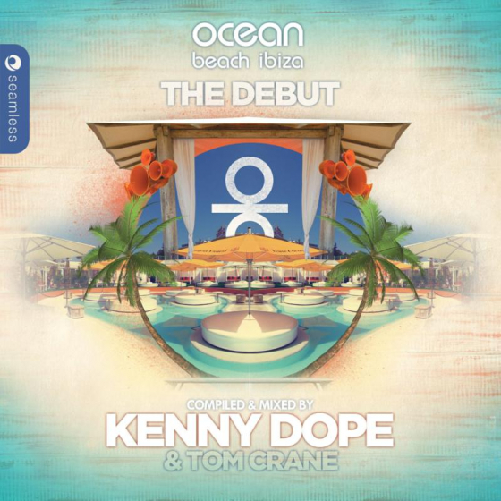 Ocean Beach Ibiza - The Debut Compiled & Mixed By Kenny Dope & Tom Crane
