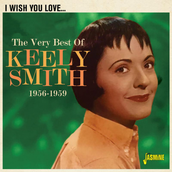 I Wish You Love - The Very Best of Keely Smith