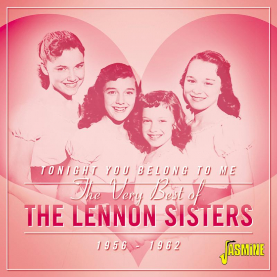 Tonight You Belong to Me - The Very Best of The Lennon Sisters 1956-1962