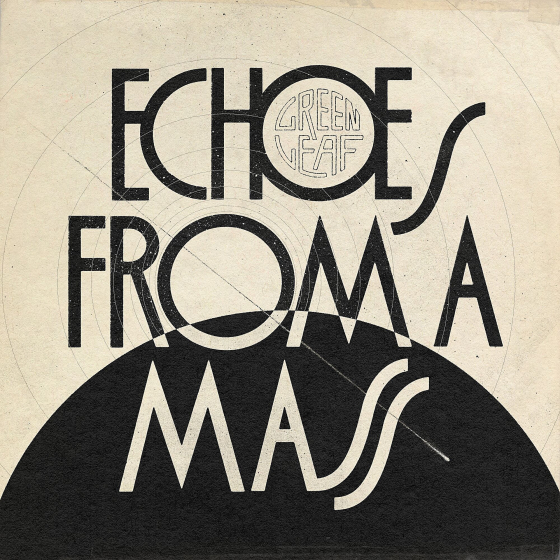 Echoes From A Mass