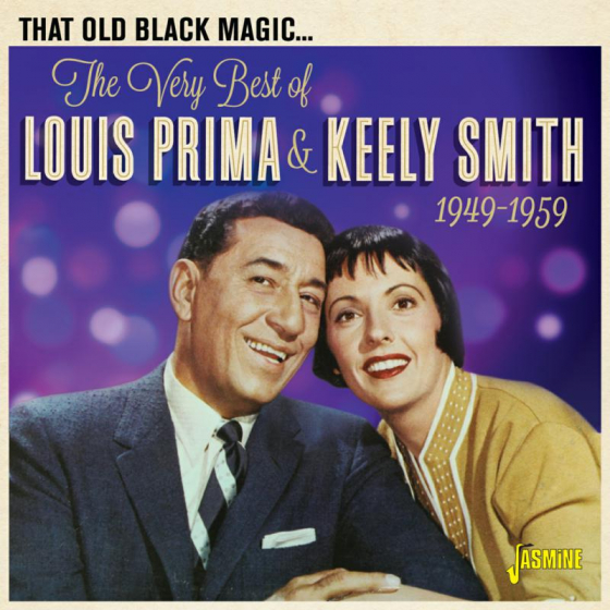 That Old Black Magic - The Very Best Of Louis Prima & Keely