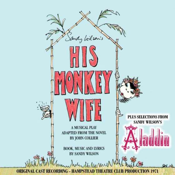 His Monkey Wife / Selections from Aladdin