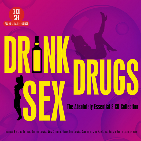 Drink Drugs Sex - The Absolutely Essential 3CD Collection
