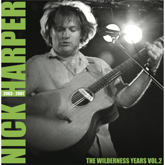 The Wilderness Years Vol 2 2003-2007 LP
