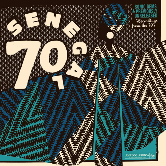 Analog Africa No19: Senegal 70 Sonic Gems & Previously Unreleased Recordings From The 70s
