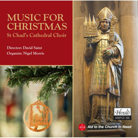Music For Christmas - St Chad's Cathedral Choir