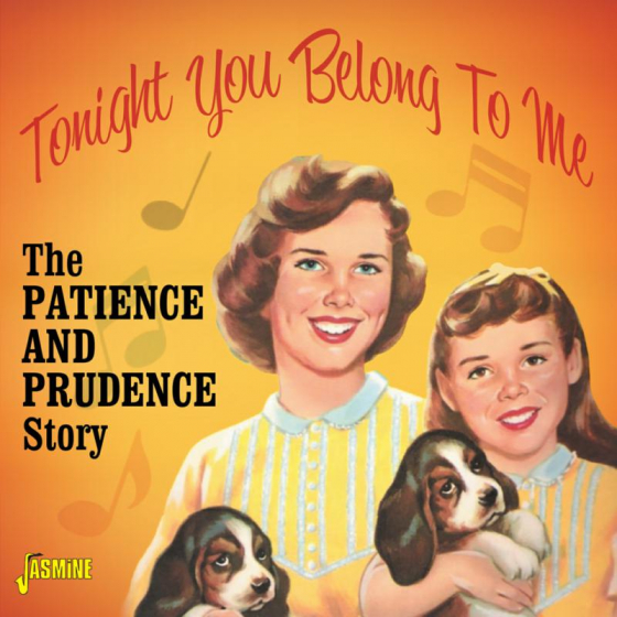 Tonight You Belong To Me - The Patience & Prudence Story