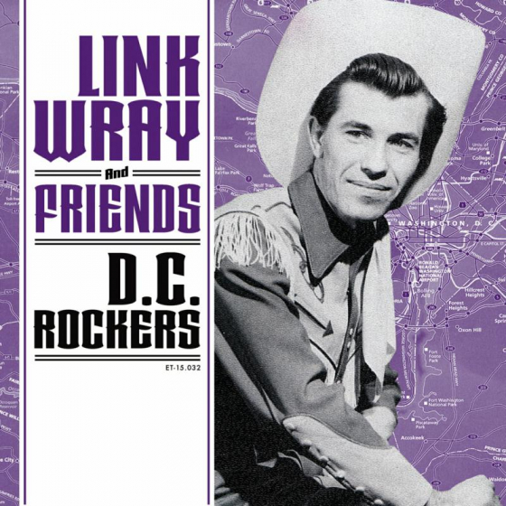 Link Wray And Friends - DC Rockers