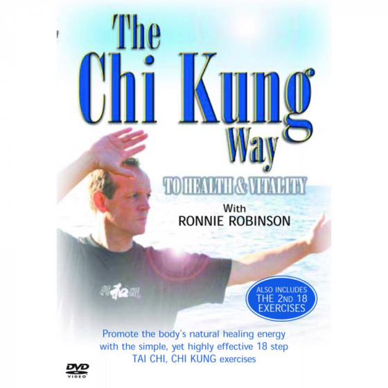 The Chi-Kung Way To Health & Vitality