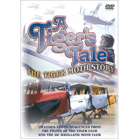 A Tigers Tale-The Tiger Moth Story