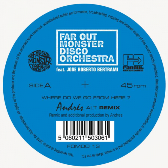 Where Do We Go From Here? (Andres & LTJ Xperience Remixes)
