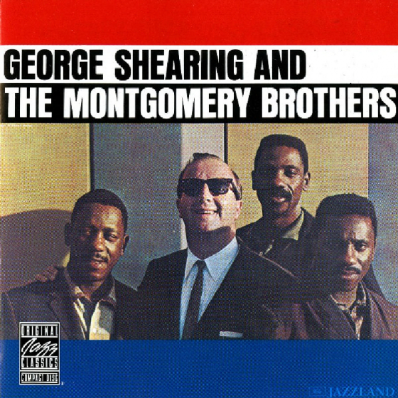George Shearing and the Montgomery Brothers