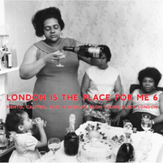 London Is The Place For Me 6