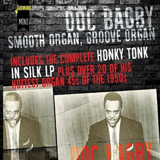 Smooth Organ, Groove Organ - Includes the Complete Honky Tonk in Silk LP