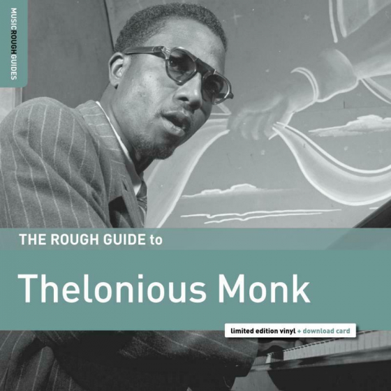 The Rough Guide to Thelonious Monk