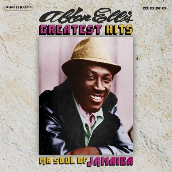 Greatest Hits ~ Mr Soul Of Jamaica: Expanded Edition