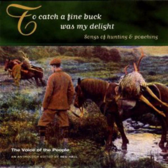 To Catch A Fine Buck Was My Delight (The Voice Of The People: Vol.18)