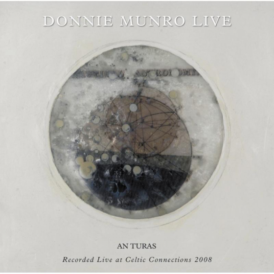 An Turas: Recorded Live At Celtic Connections 2008
